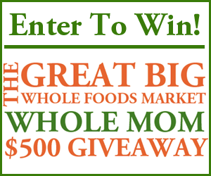 Enter To Win $500 Whole Mom Giveaway