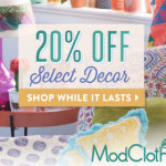 Take 20% off select decor items from ModCloth