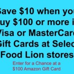 Save $10 when you buy $100 or more in Visa or MasterCard Gift Cards at Select Food Lion stores.