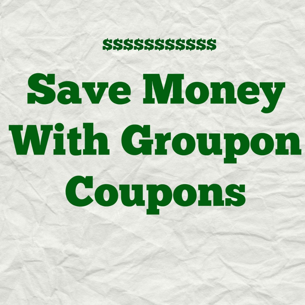 Save Money With Groupon Coupons - Coupon Savings In The South
