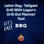 Tailgate With Logan's Grill Out Planner